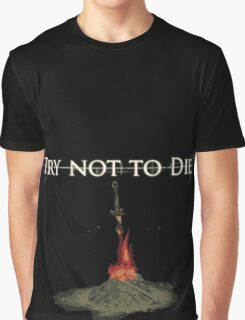 Try not Die Graphic T-Shirt