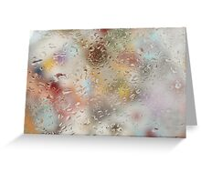 Colorful water droplets on a window Greeting Card