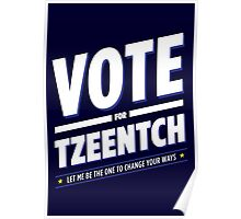 Vote for Tzeentch Poster
