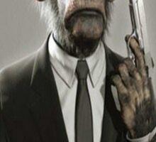 Never give a monkey a gun, no matter how responcible he looks Sticker