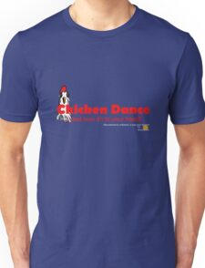 Chicken Dance: and now it's in your head. T-Shirt
