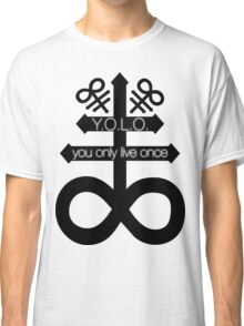 YOLO / Y.O.L.O. / Never forever. Classic T-Shirt