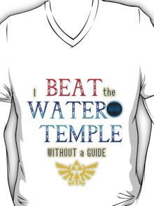 I beat the Water Temple Without a Guide T-Shirt