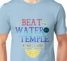 I beat the Water Temple Without a Guide Unisex T-Shirt