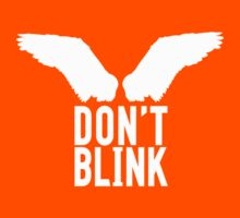 Don't Blink (white) Kids Clothes