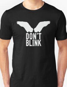 Don't Blink (white) T-Shirt