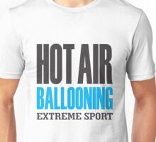 Hot Air Ballooning Extreme Sport Unisex T-Shirt