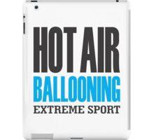 Hot Air Ballooning Extreme Sport iPad Case/Skin