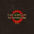 The Hobbit - I am going on an adventure! by SallySparrowFTW