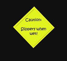 Slippery when wet Hoodie