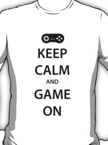 KEEP CALM and GAME ON (black) T-Shirt