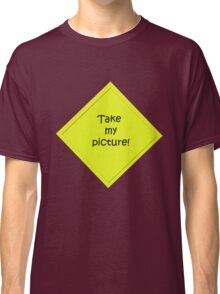 take my picture Classic T-Shirt