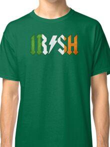Irish - Rock On Classic T-Shirt