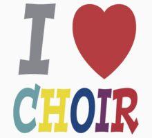 I <3 Choir by pandabear510