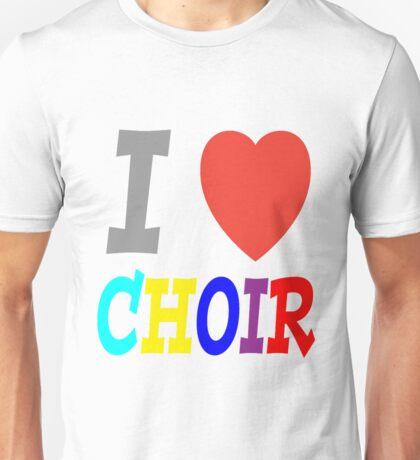 I <3 Choir T-Shirt