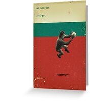 Ray Clemence - Liverpool Greeting Card