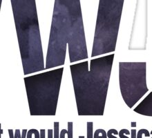 What would Jessica do? Sticker