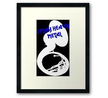 I play Heavy Metal- Blue Framed Print