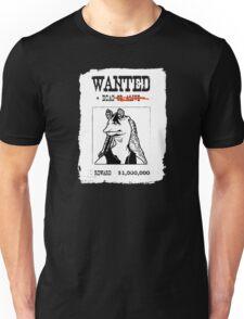 Jar Jar Binks Wanted Dead or.. Dead Unisex T-Shirt