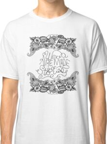 """""""We are Made of Stories."""" Floral Drawing & Pink Classic T-Shirt"""