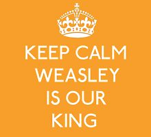 Keep Calm, Weasley is our King Unisex T-Shirt