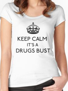 Keep Calm, It's A Drugs Bust (Black) Women's Fitted Scoop T-Shirt