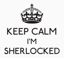 Keep Calm, I'm Sherlocked (Black) Kids Tee