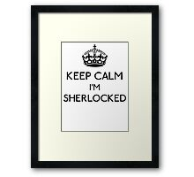 Keep Calm, I'm Sherlocked (Black) Framed Print