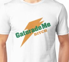 Breaking Bad - Gatorade Me BITCH Unisex T-Shirt