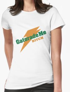 Breaking Bad - Gatorade Me BITCH Womens Fitted T-Shirt