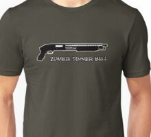 Guns sound like dinner bells to zombies Unisex T-Shirt