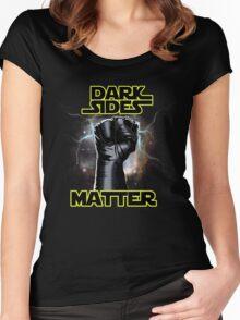 DARK SIDES MATTER Women's Fitted Scoop T-Shirt