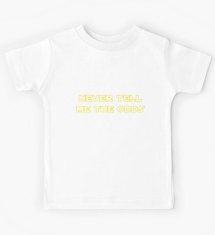 Never Tell Me The Odds Kids Tee