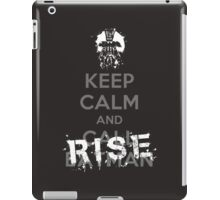 Keep Calm and Rise iPad Case/Skin