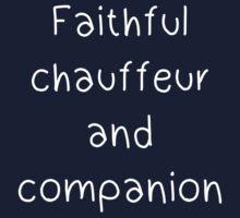 Faithful chauffeur and companion One Piece - Short Sleeve