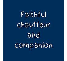 Faithful chauffeur and companion Photographic Print