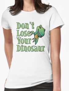 Don't Lose Your Dinosaur Stepbrothers Womens Fitted T-Shirt