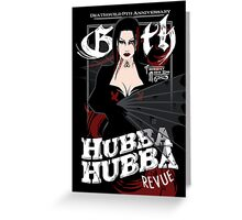 Poster for Hubba Hubba Revue, March 2012 Greeting Card