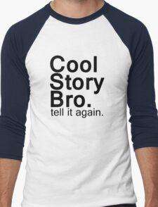 Cool Story Bro. Men's Baseball ¾ T-Shirt