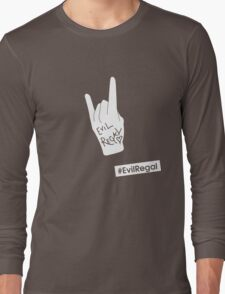 #EvilRegal Long Sleeve T-Shirt