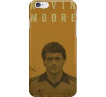 Kevin Moore - Newport County iPhone Case/Skin