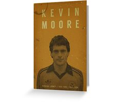 Kevin Moore - Newport County Greeting Card