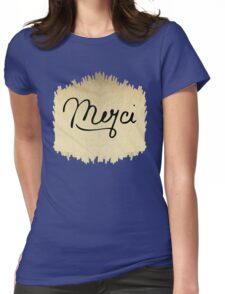 """Swanky & Elegant French """"Merci"""" Quote on Black Womens Fitted T-Shirt"""