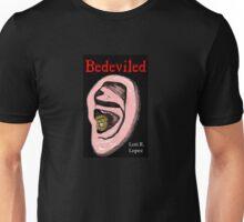 BEDEVILED Unisex T-Shirt