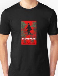 BLOODPATH Unisex T-Shirt