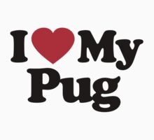 I Love My Pug			 by iheart