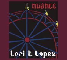NUANCE by Lori R. Lopez