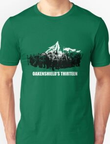 Oakenshield's Thirteen Unisex T-Shirt