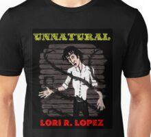UNNATURAL Unisex T-Shirt