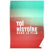 Toi Histoire Dans Le Film Poster